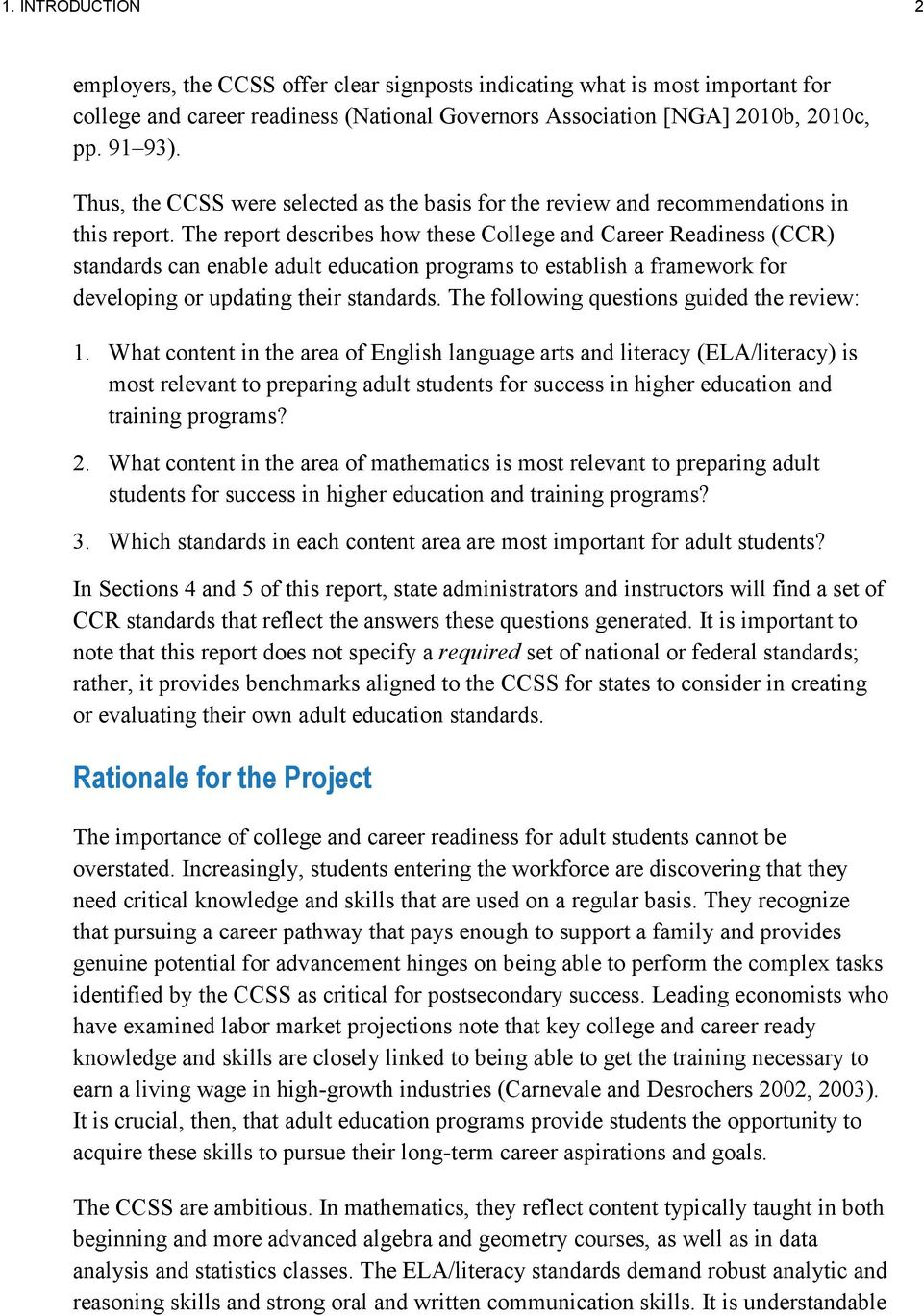 The report describes how these College and Career Readiness (CCR) standards can enable adult education programs to establish a framework for developing or updating their standards.