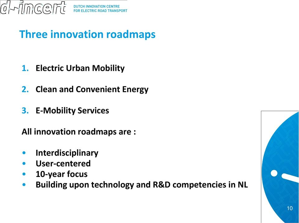 E Mobility Services All innovation roadmaps are :