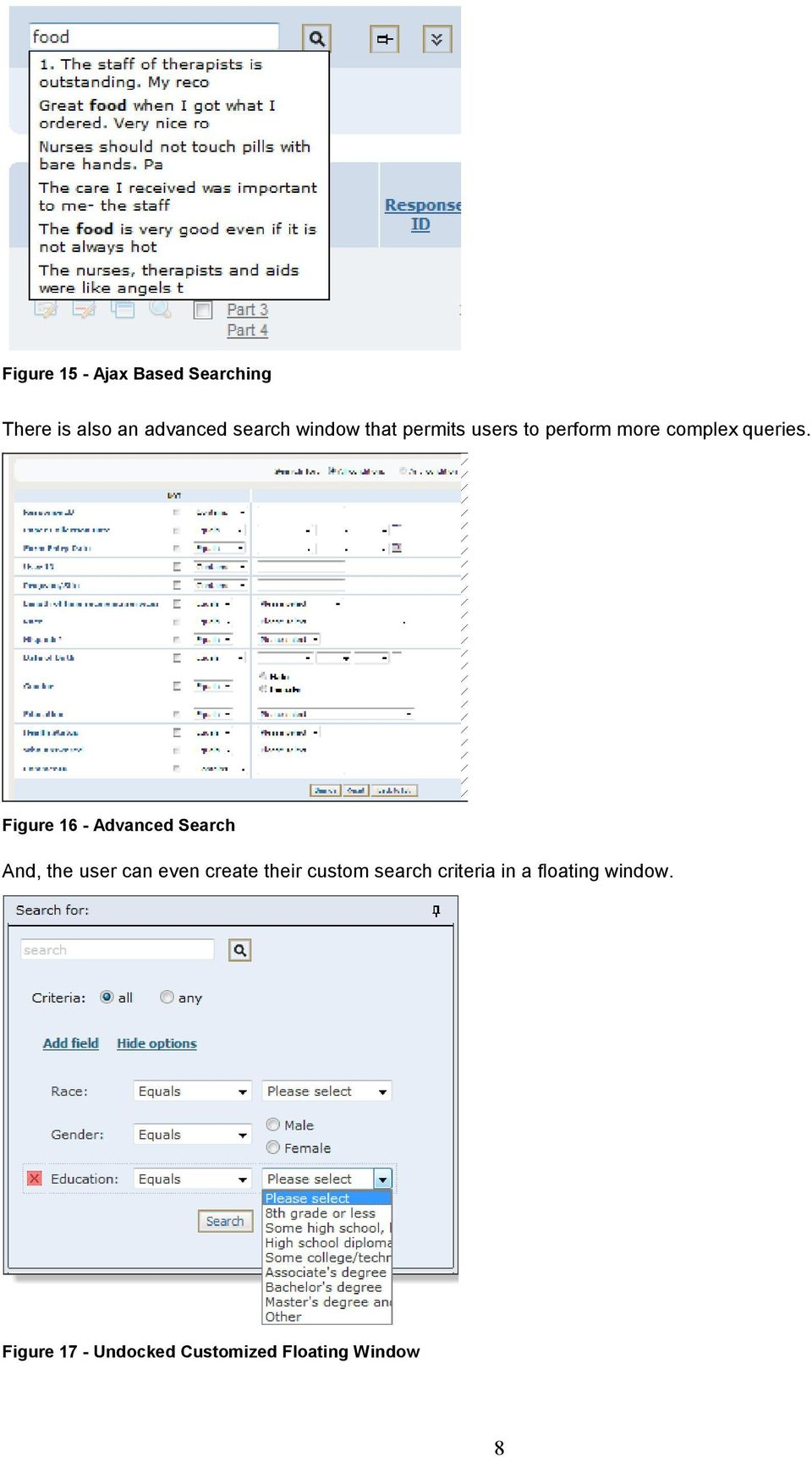 Figure 16 - Advanced Search And, the user can even create their custom