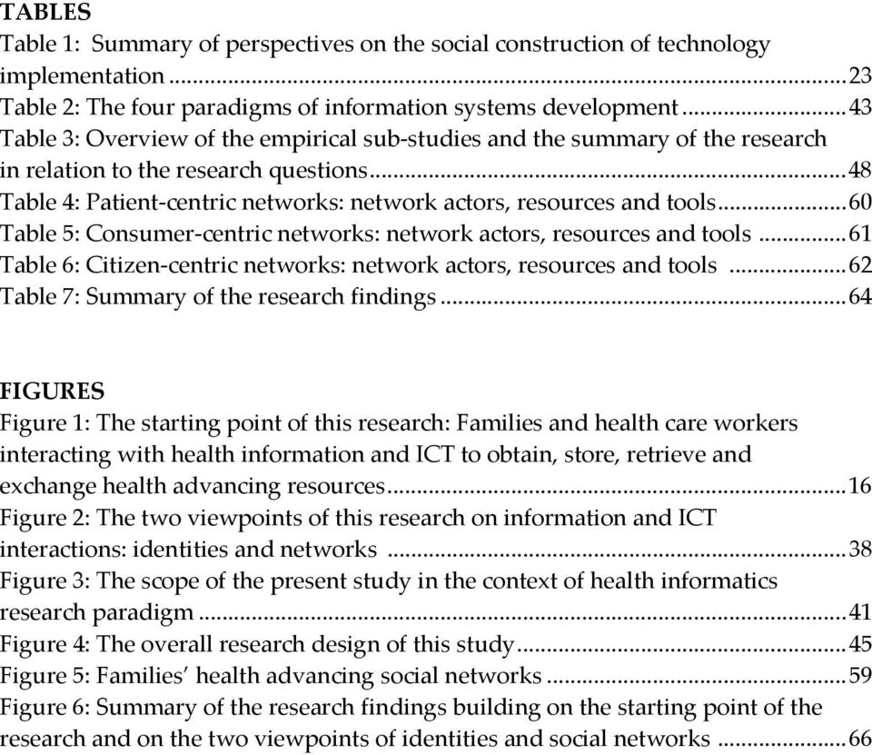 .. 60 Table 5: Consumer-centric networks: network actors, resources and tools... 61 Table 6: Citizen-centric networks: network actors, resources and tools.