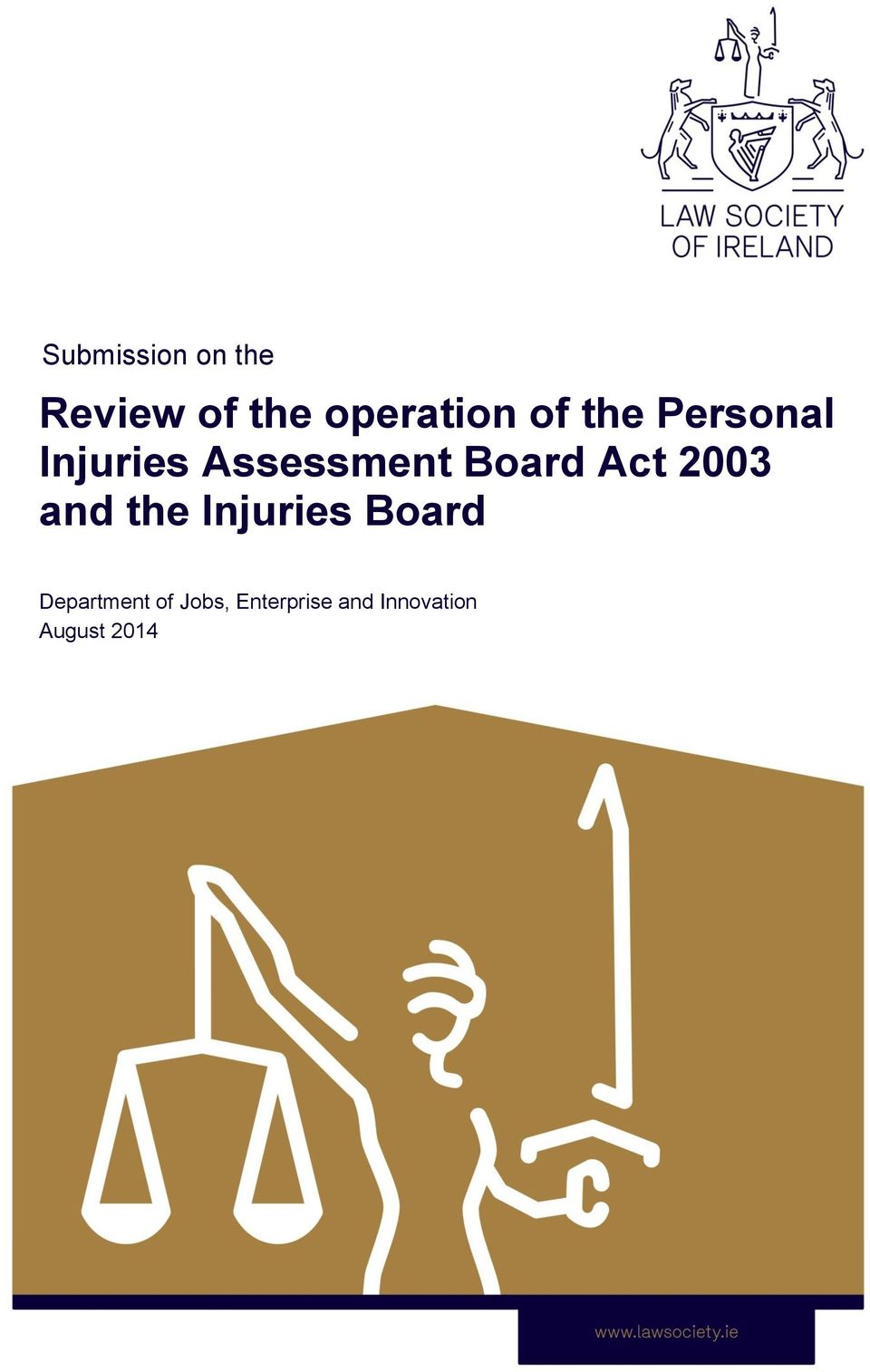 Act 2003 and the Injuries Board Department