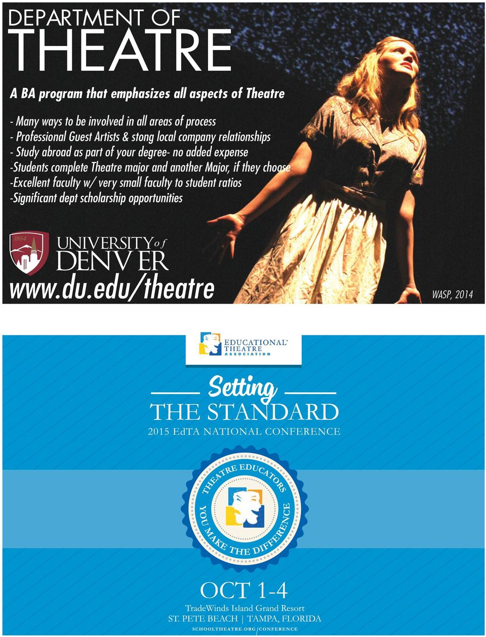 abroad as part of your degree- no added expense -Students complete Theatre major and another Major,