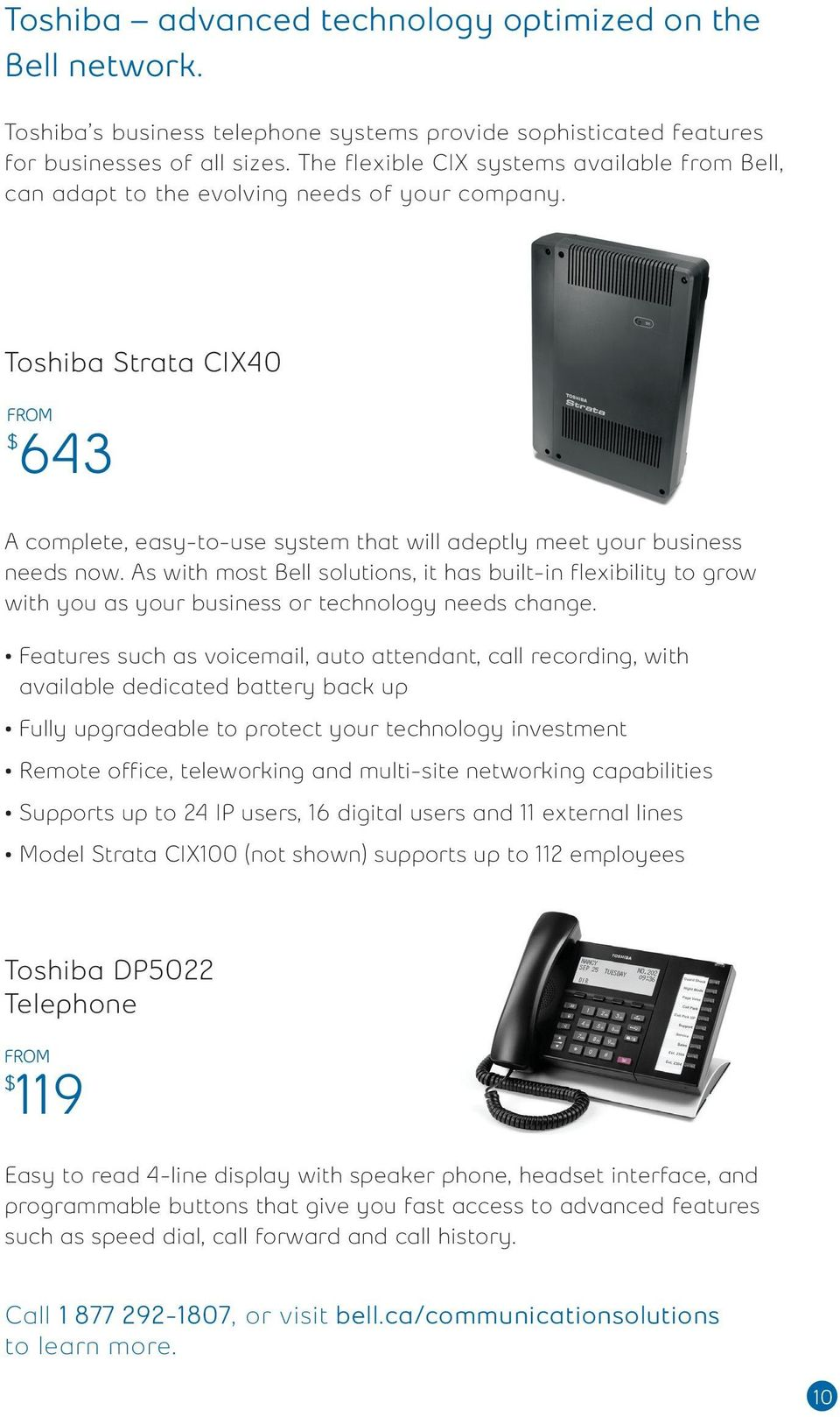 Toshiba Strata CIX40 FROM 643 A complete, easy-to-use system that will adeptly meet your business needs now.