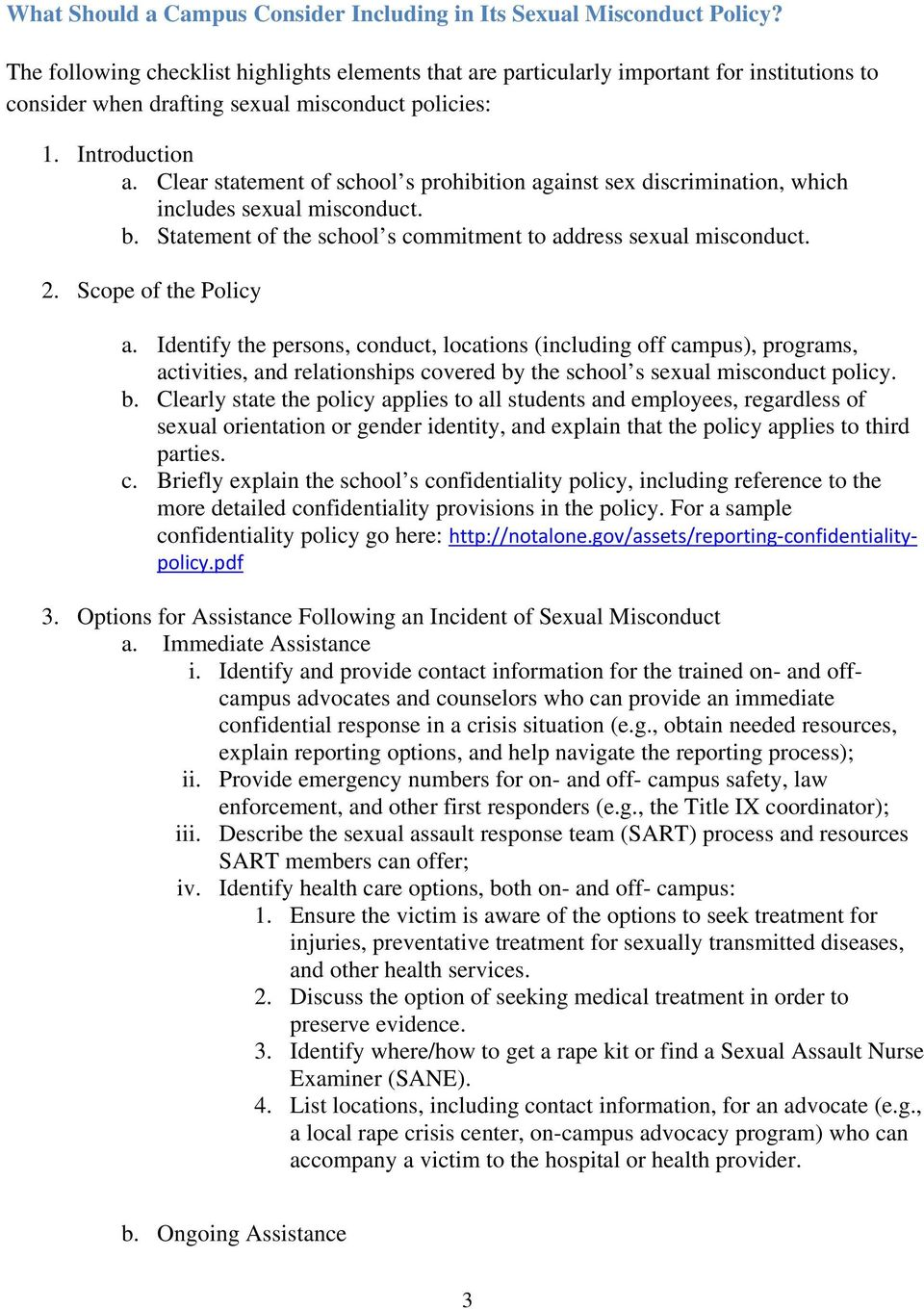 Clear statement of school s prohibition against sex discrimination, which includes sexual misconduct. b. Statement of the school s commitment to address sexual misconduct. 2. Scope of the Policy a.