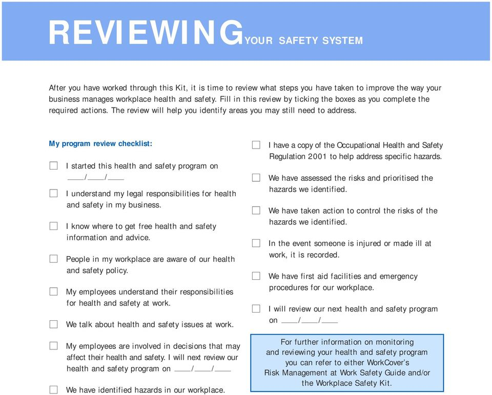 My program review checklist: I started this health and safety program on / / I understand my legal responsibilities for health and safety in my business.