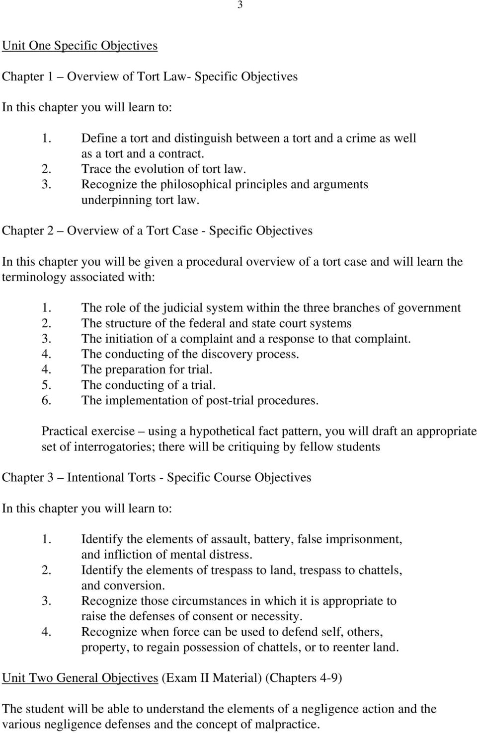 Chapter 2 Overview of a Tort Case - Specific Objectives In this chapter you will be given a procedural overview of a tort case and will learn the terminology associated with: 1.