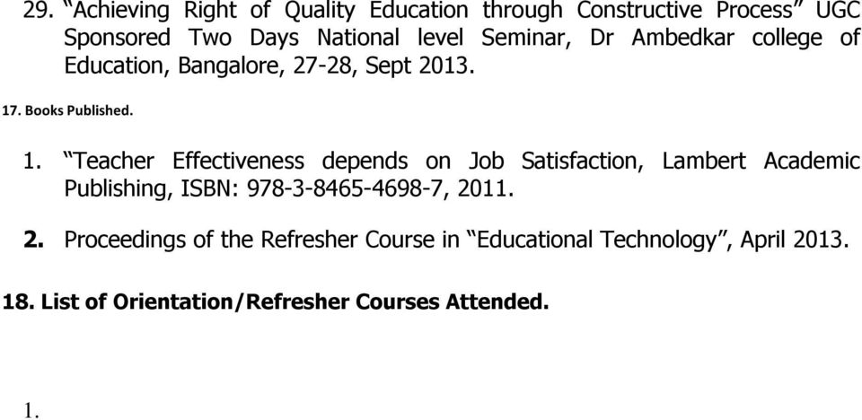 List of Orientation/Refresher Courses Attended. 1.