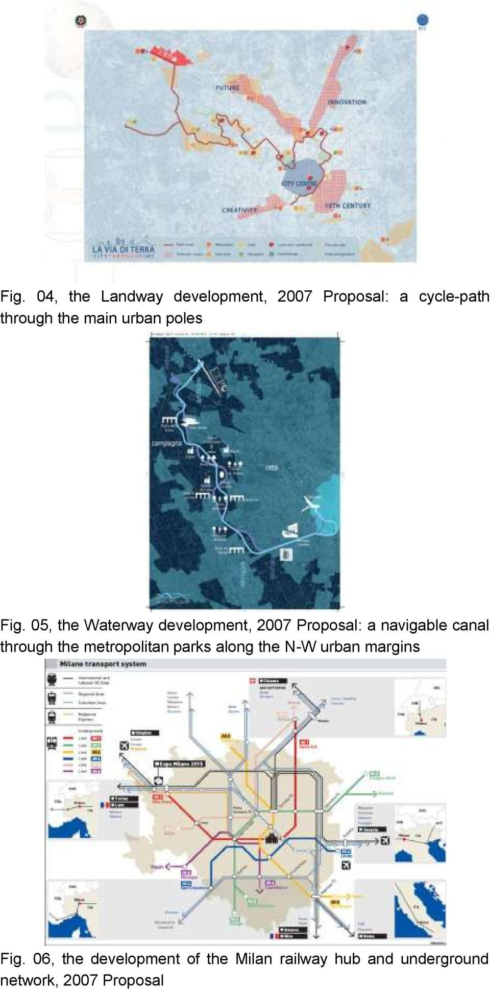 05, the Waterway development, 2007 Proposal: a navigable canal through the