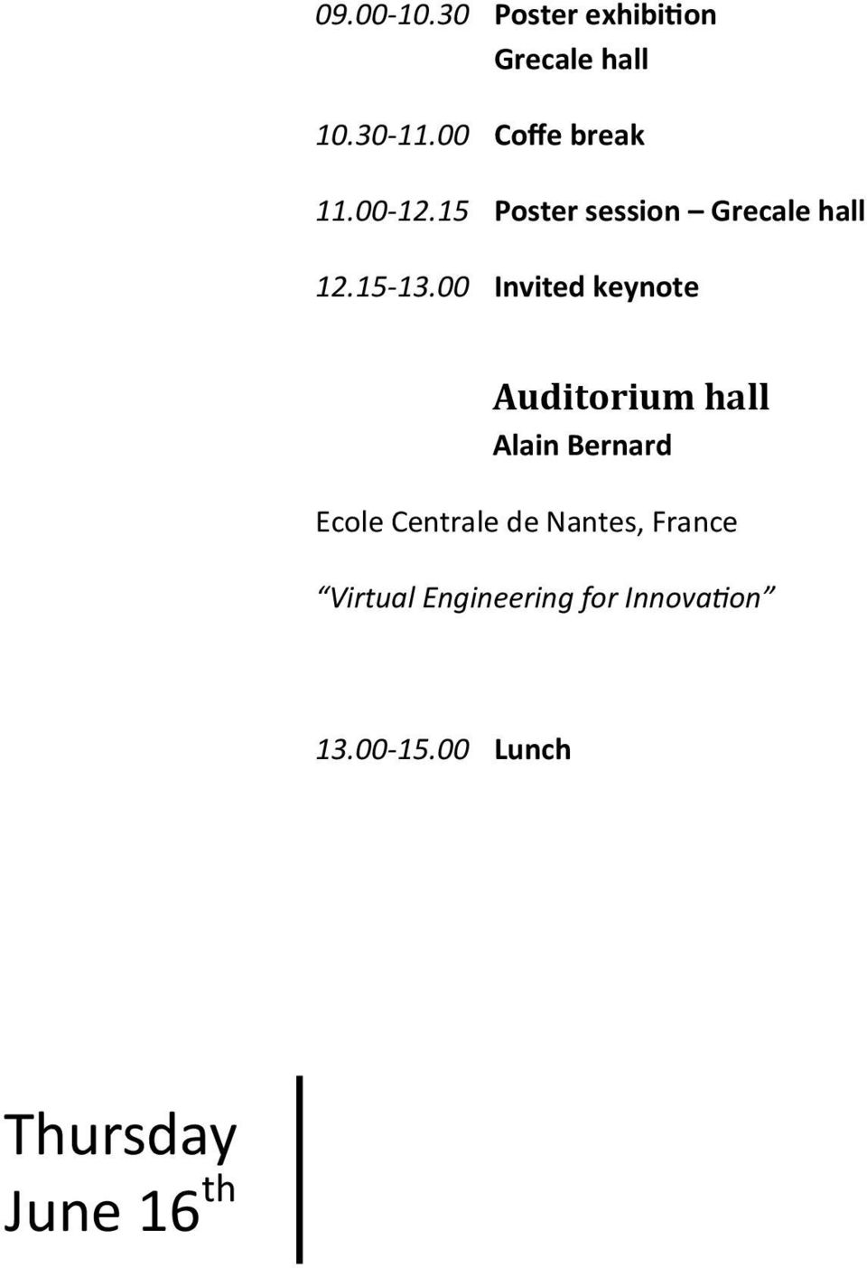 00 Invited keynote Auditorium hall Alain Bernard Ecole Centrale de