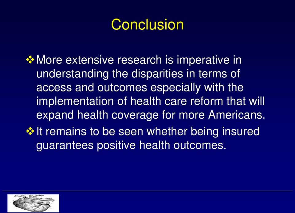 implementation of health care reform that will expand health coverage for