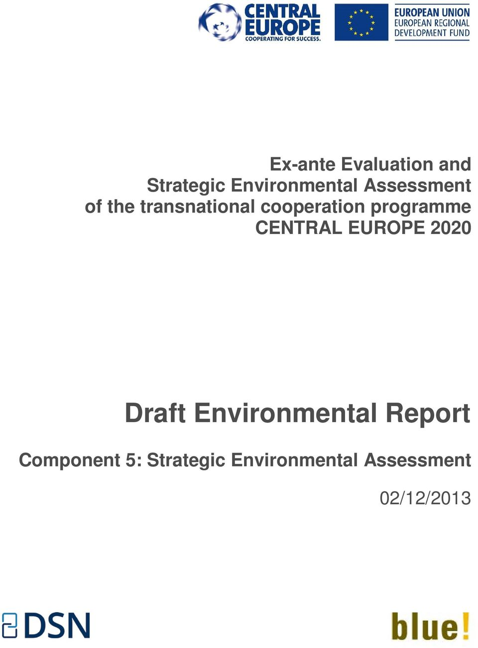 programme CENTRAL EUROPE 2020 Draft Environmental