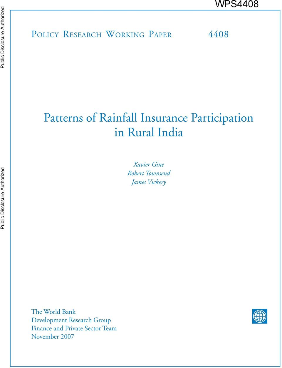 Participation in Rural India Xavier Gine Robert Townsend James Vickery Public Disclosure