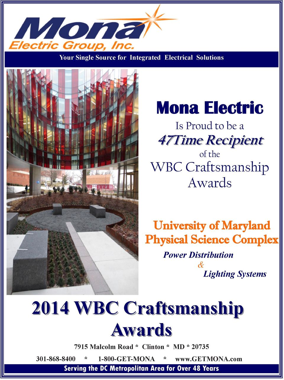 Distribution & Lighting Systems 2014 WBC Craftsmanship Awards 7915 Malcolm Road * Clinton * MD *