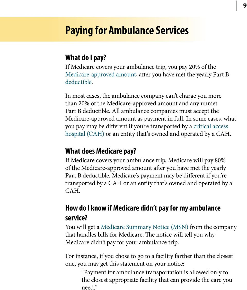 All ambulance companies must accept the Medicare-approved amount as payment in full.