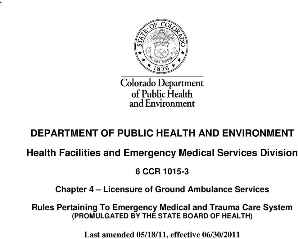 Ambulance Services Rules Pertaining To Emergency Medical and Trauma Care