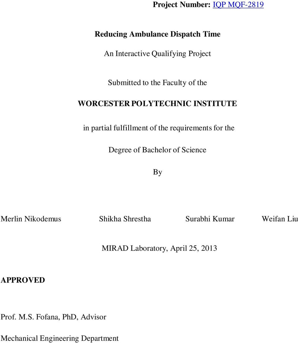 requirements for the Degree of Bachelor of Science By Merlin Nikodemus Shikha Shrestha Surabhi Kumar