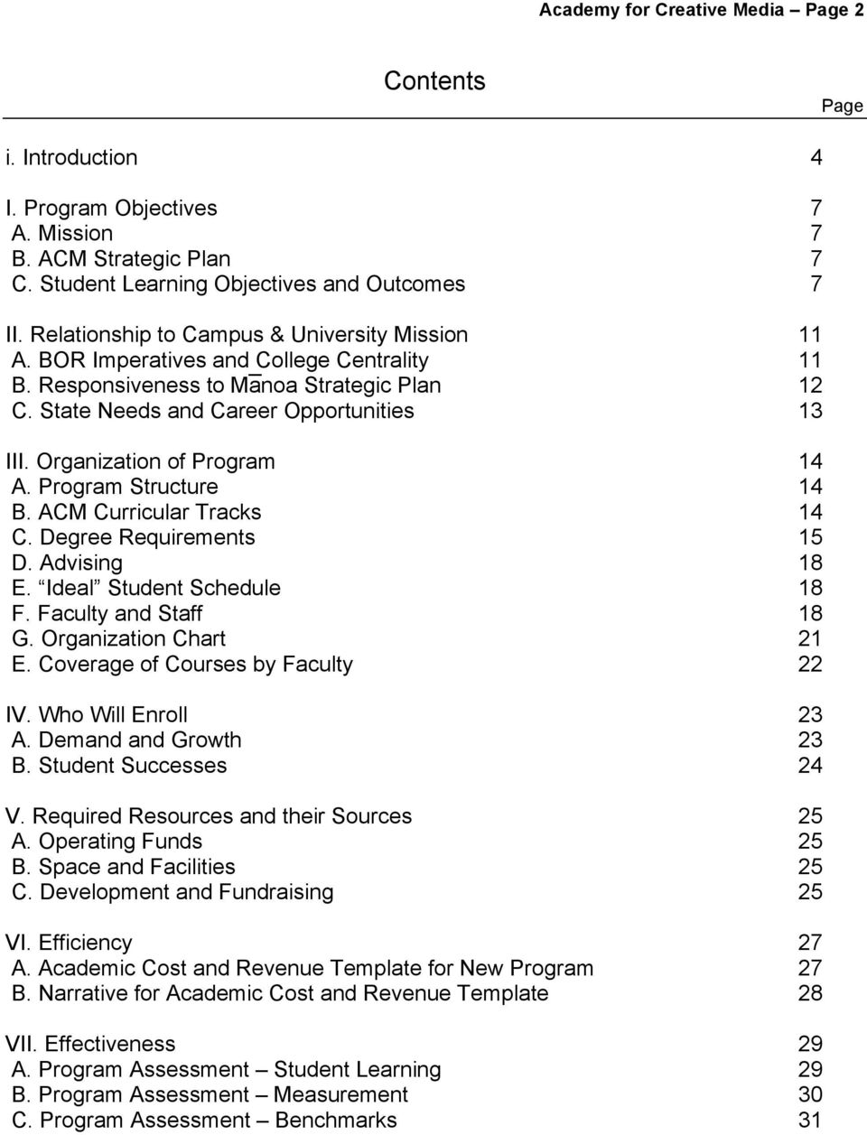 Organization of Program 14 A. Program Structure 14 B. ACM Curricular Tracks 14 C. Degree Requirements 15 D. Advising 18 E. Ideal Student Schedule 18 F. Faculty and Staff 18 G. Organization Chart 21 E.