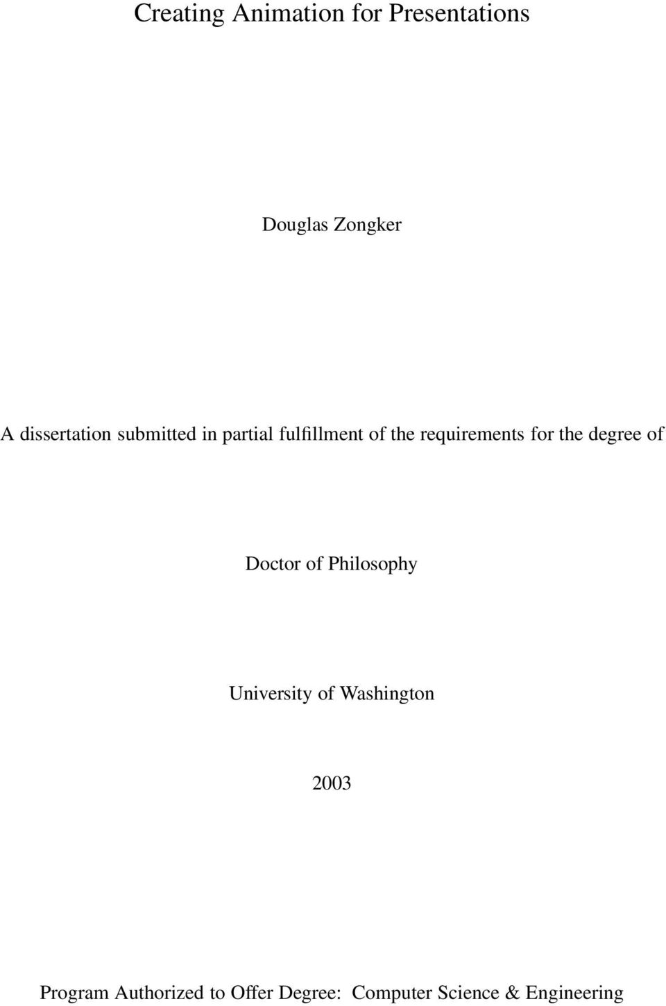 requirements for the degree of Doctor of Philosophy University