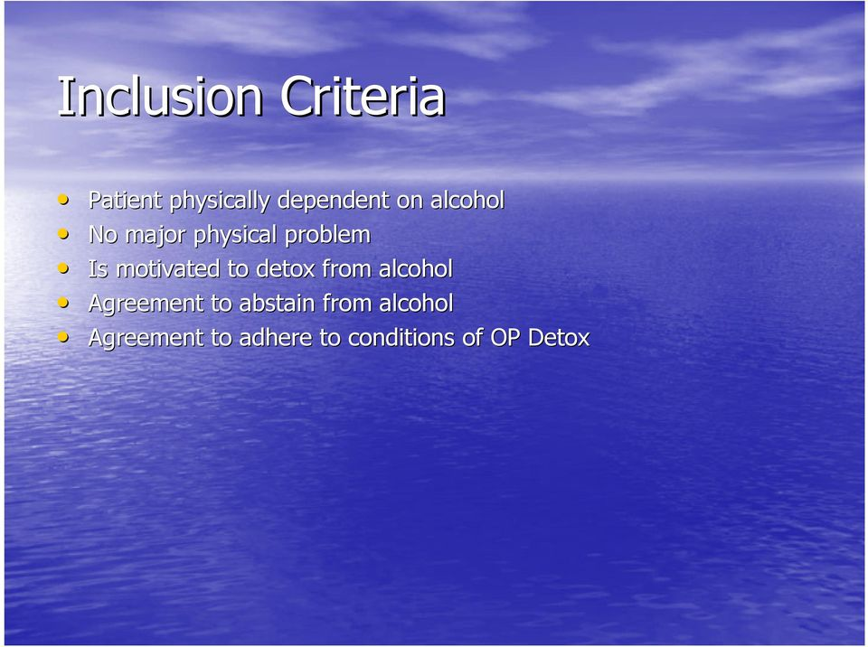 to detox from alcohol Agreement to abstain from