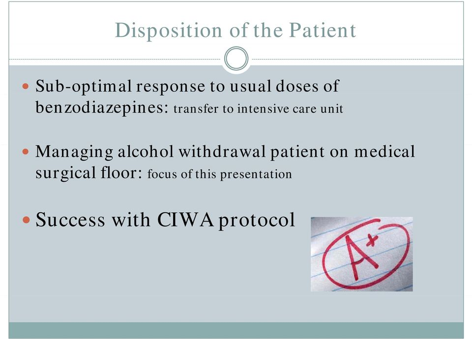 Managing alcohol l withdrawal patient on medical surgical