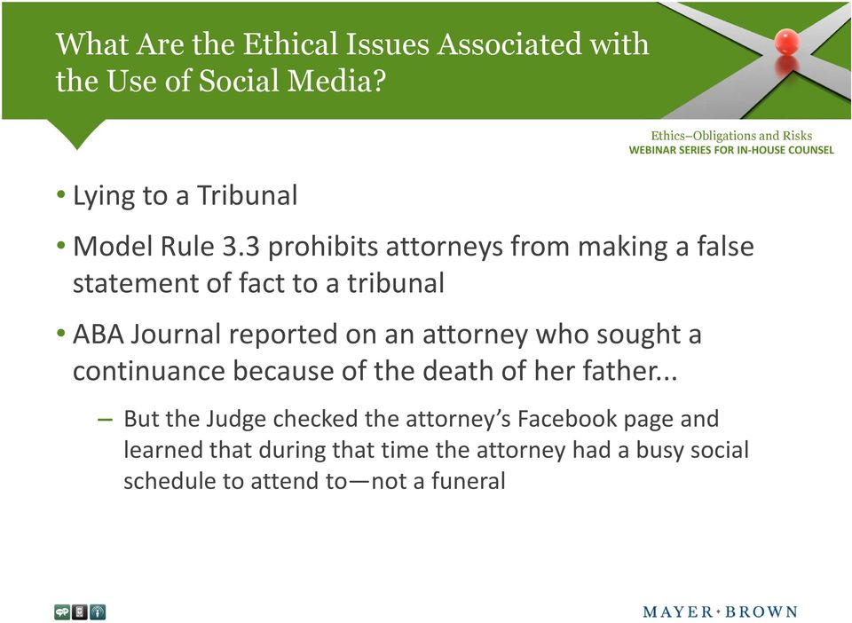 reported on an attorney who sought a continuance because of the death of her father.