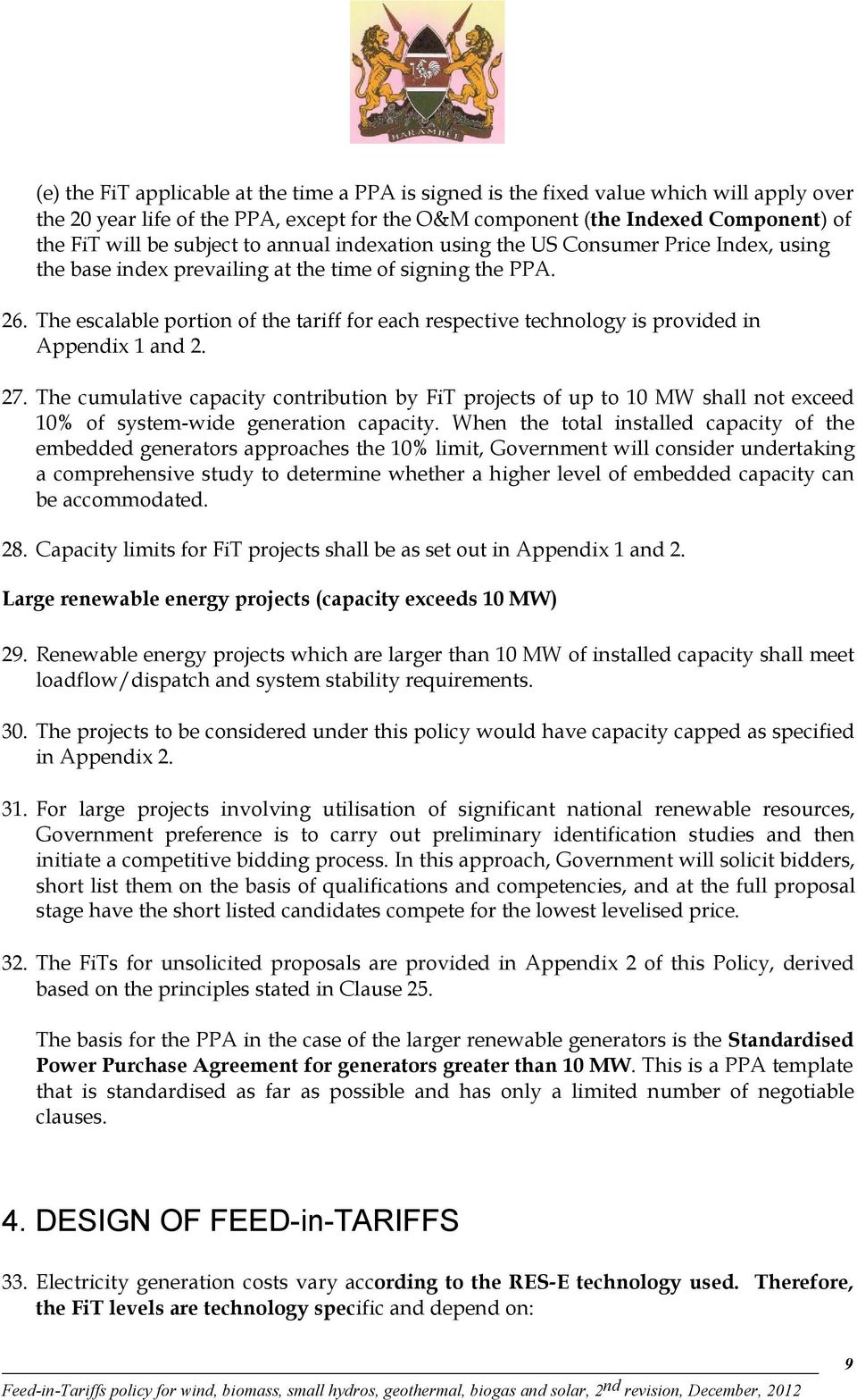 The escalable portion of the tariff for each respective technology is provided in Appendix 1 and 2. 27.