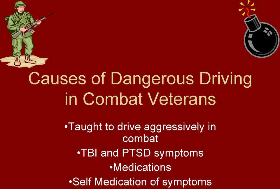 aggressively in combat TBI and PTSD