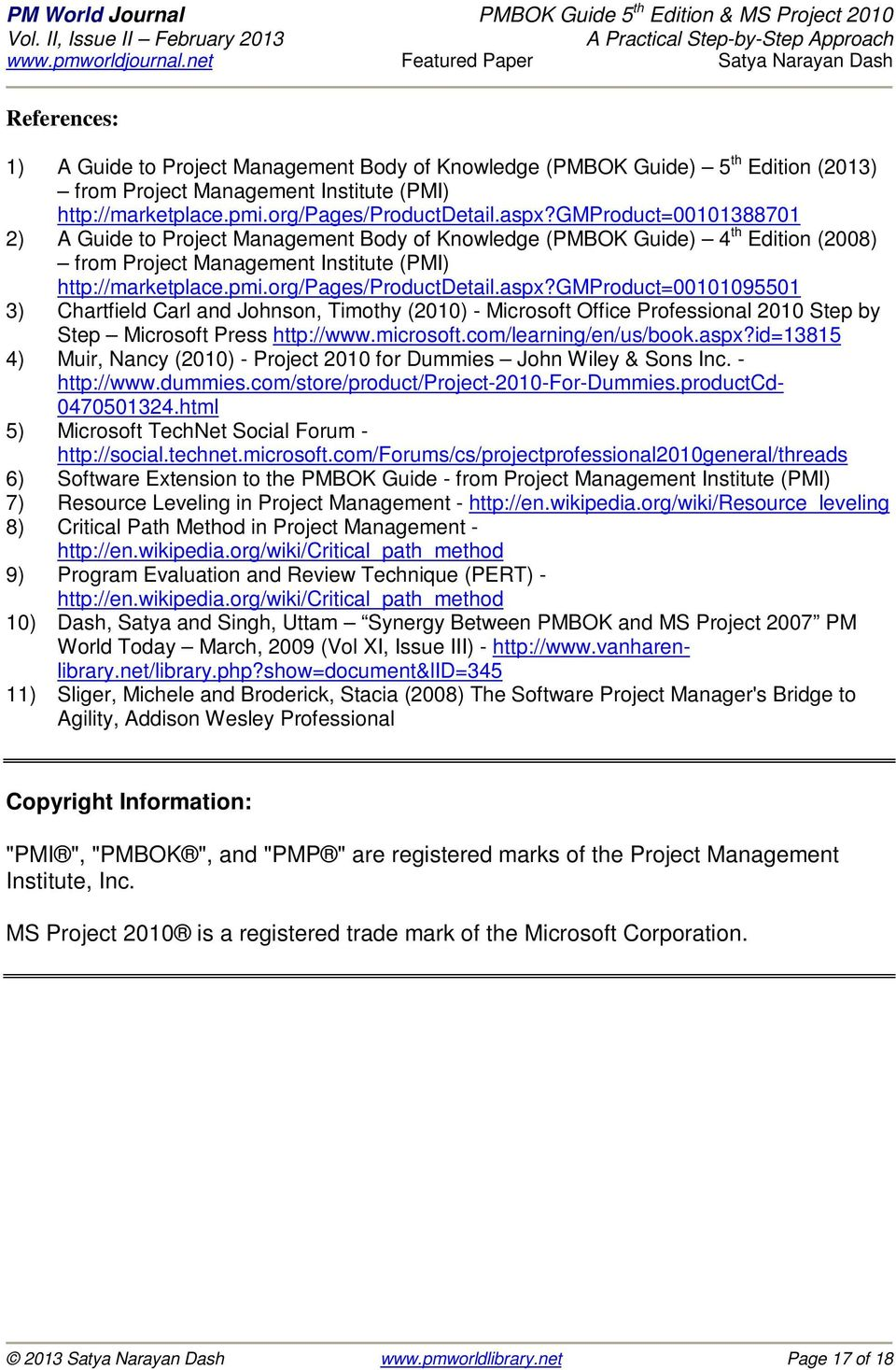 gmproduct=00101095501 3) Chartfield Carl and Johnson, Timothy (2010) - Microsoft Office Professional 2010 Step by Step Microsoft Press http://www.microsoft.com/learning/en/us/book.aspx?
