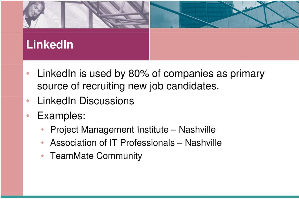 LinkedIn Discussions Examples: Project Management