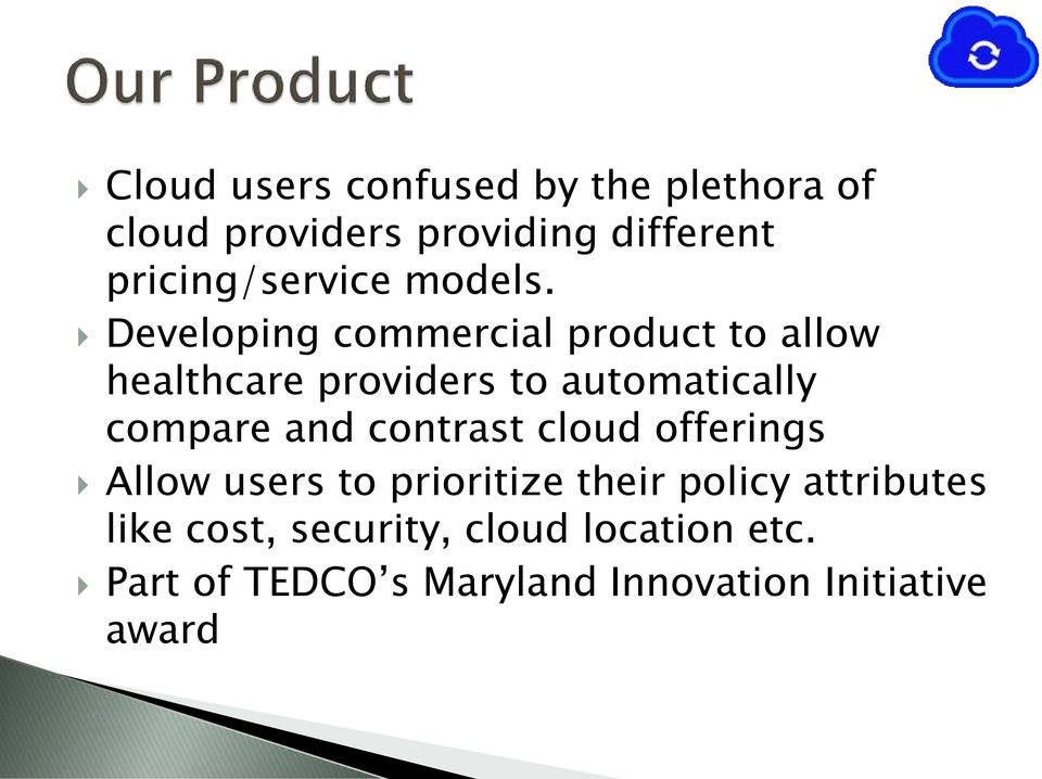Developing commercial product to allow healthcare providers to automatically compare and