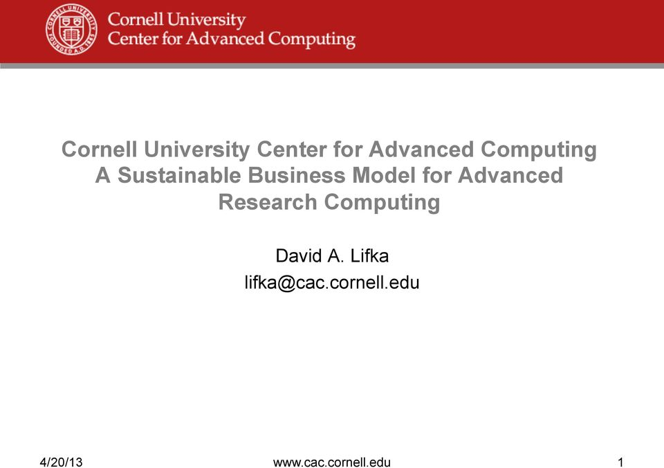 Advanced Research Computing David A.