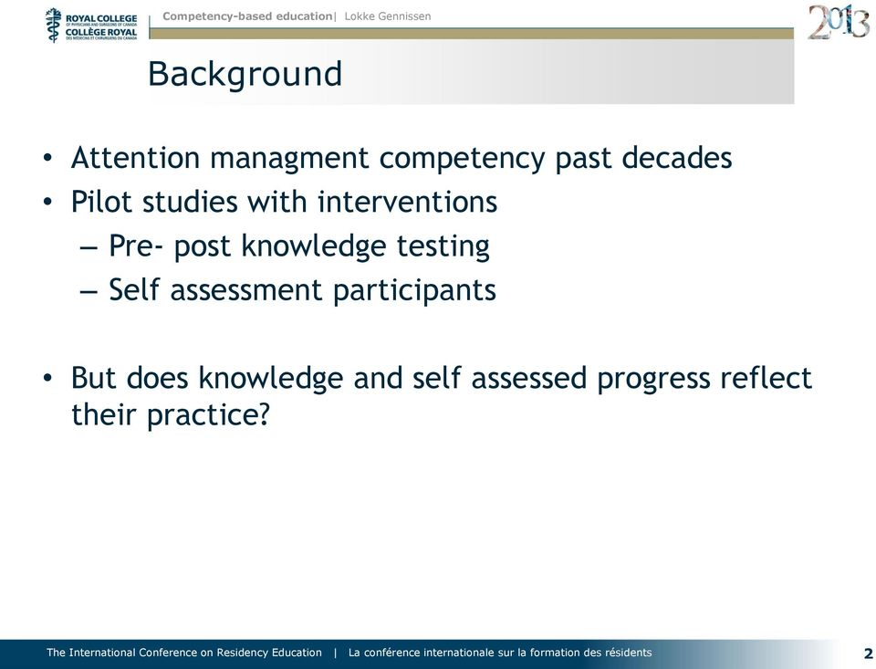 knowledge testing Self assessment participants But