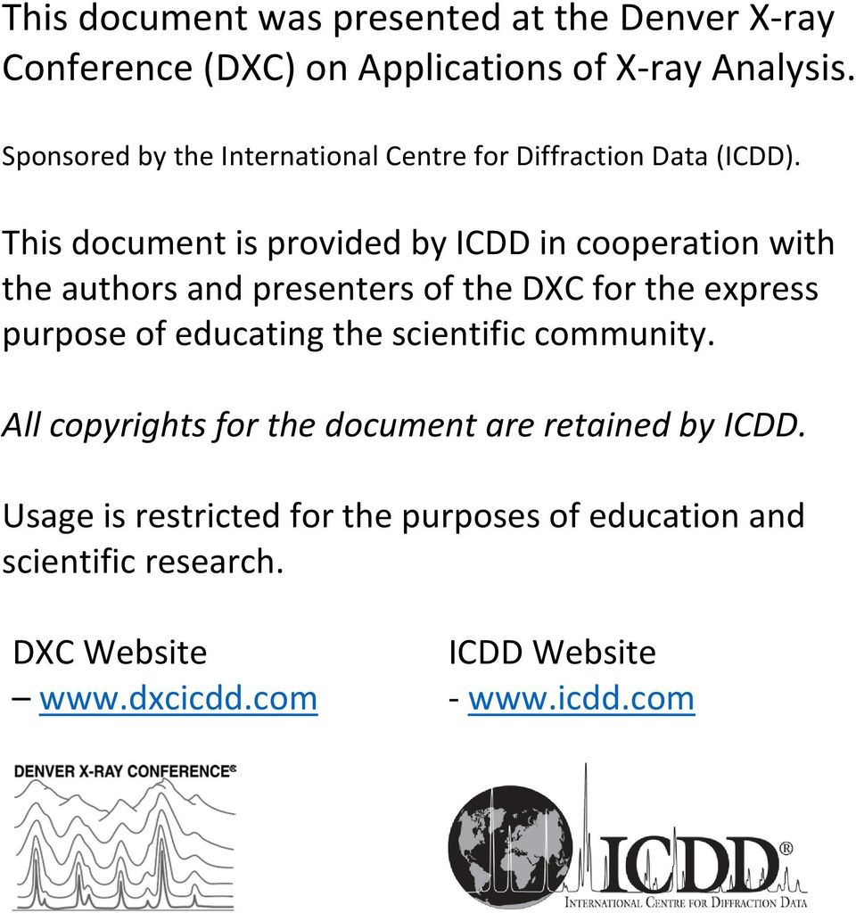 This document is provided by ICDD in cooperation with the authors and presenters of the DXC for the express purpose of