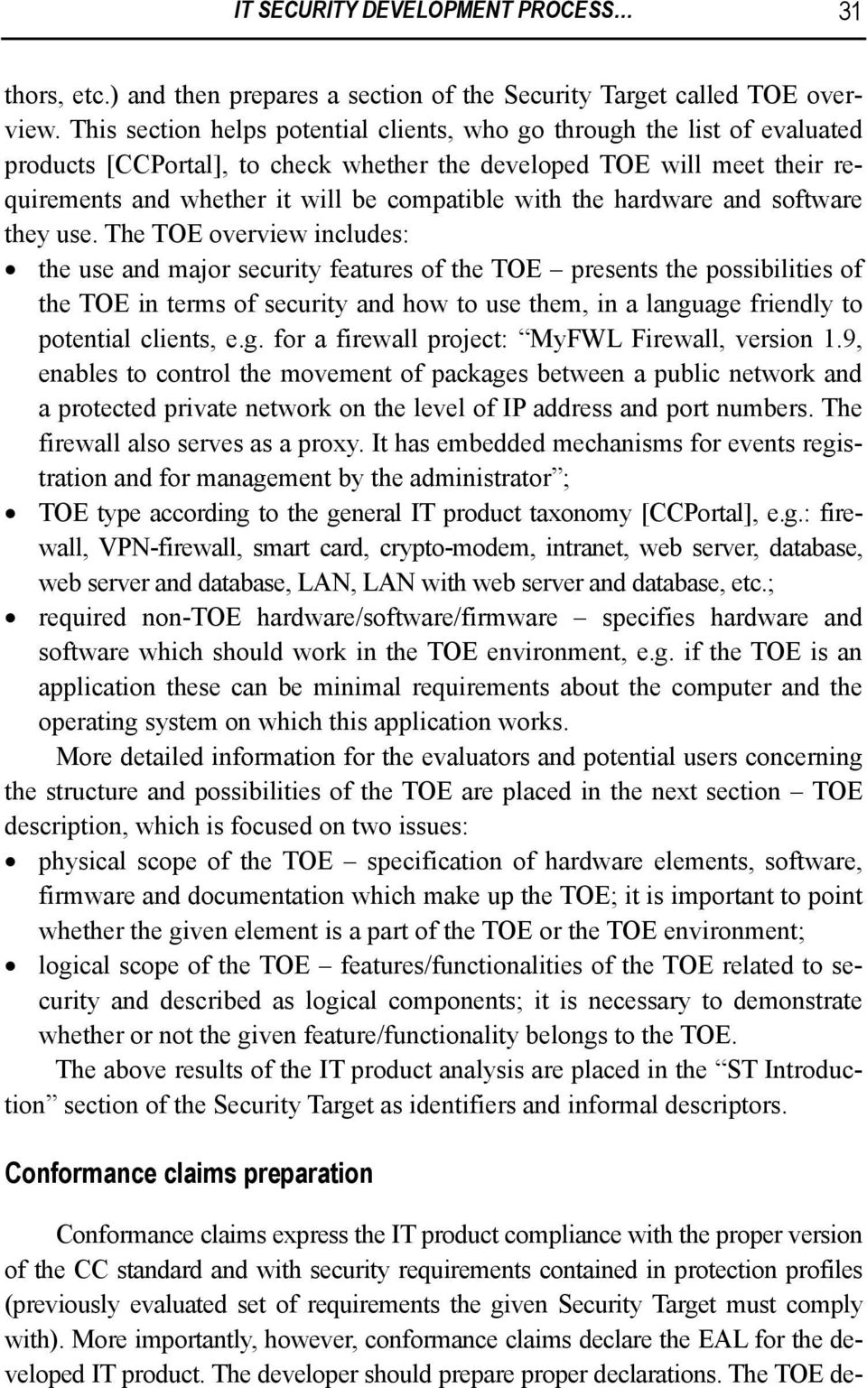 software y use. The TOE overview includes: use and major security features of TOE presents possibilities of TOE in terms of security and how to use m, in a langu