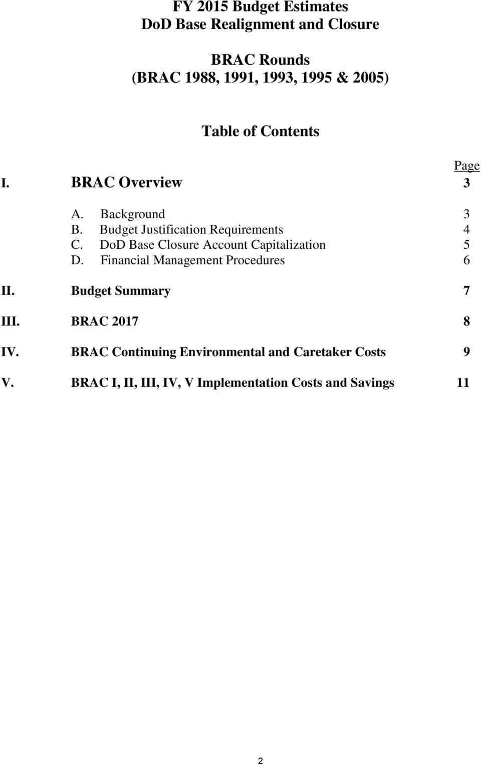 DoD Base Closure Account Capitalization 5 D. Financial Management Procedures 6 II. Budget Summary 7 III.
