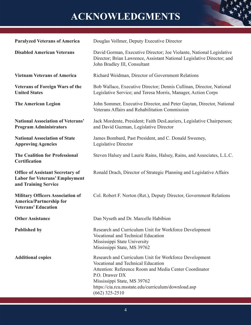 Service Military Officers Association of America/Partnership for Veterans Education Other Assistance Published by Additional copies Douglas Vollmer, Deputy Executive Director David Gorman, Executive