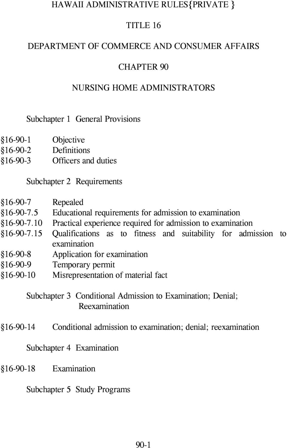 10 Practical experience required for admission to examination 16-90-7.