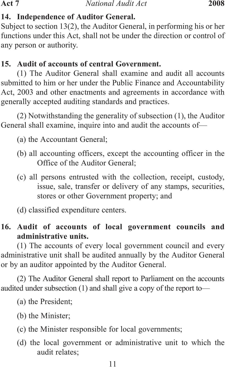 Audit of accounts of central Government.