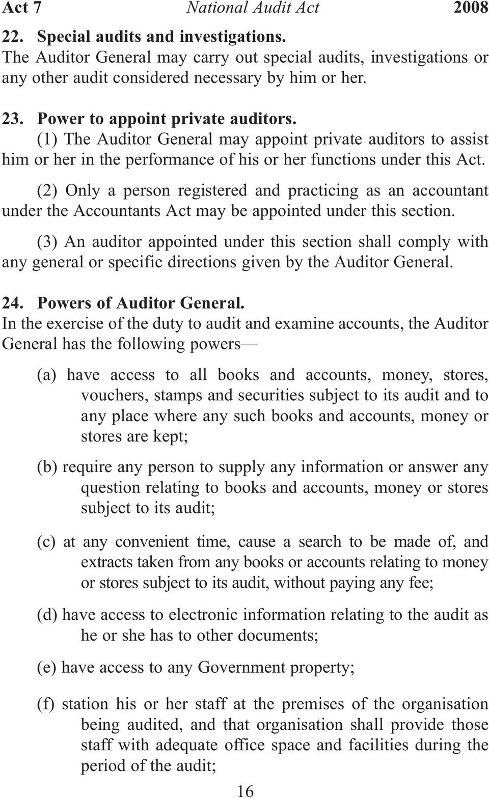 (2) Only a person registered and practicing as an accountant under the Accountants Act may be appointed under this section.