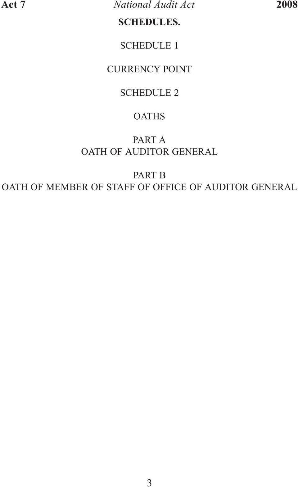 OATHS PART A OATH OF AUDITOR GENERAL