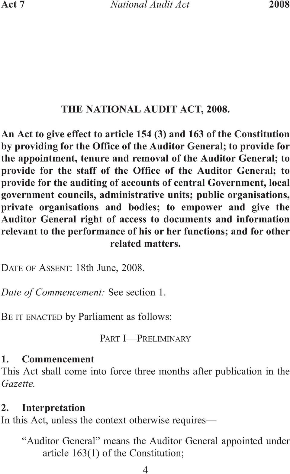 provide for the staff of the Office of the Auditor General; to provide for the auditing of accounts of central Government, local government councils, administrative units; public organisations,
