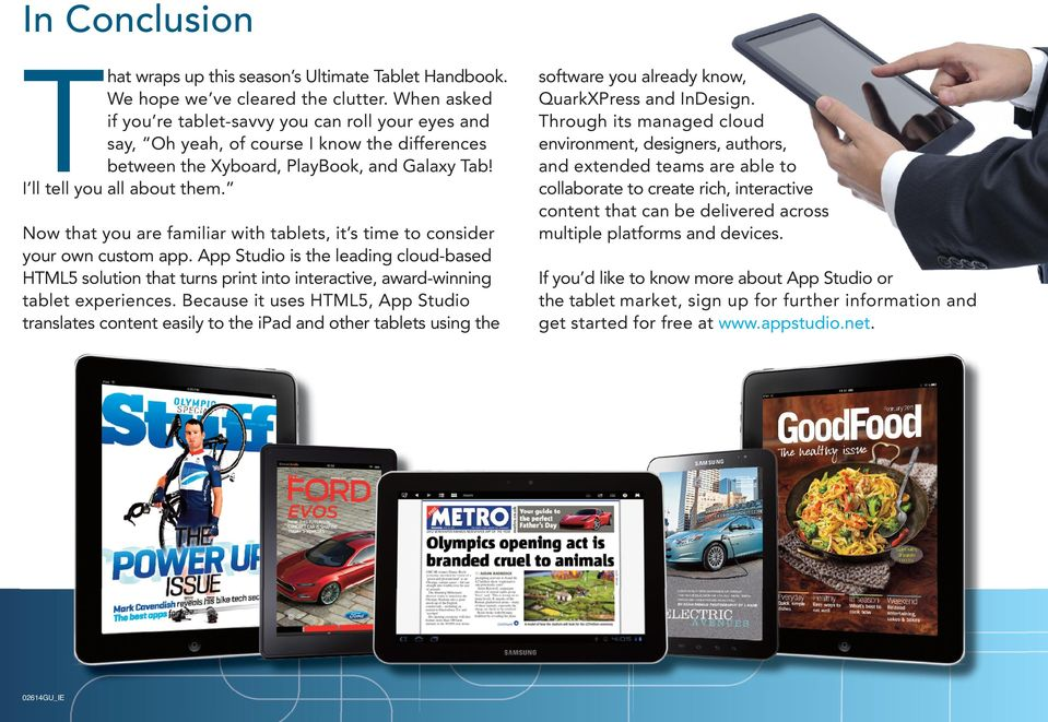 w that you are familiar with tablets, it s time to consider your own custom app.