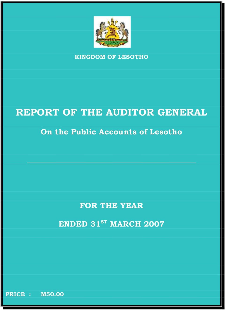 Accounts of Lesotho FOR THE YEAR