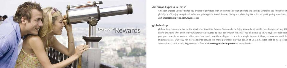 my/selects Exceptional Rewards globaleshop globaleshop is an exclusive online service for American Express Cardmembers.
