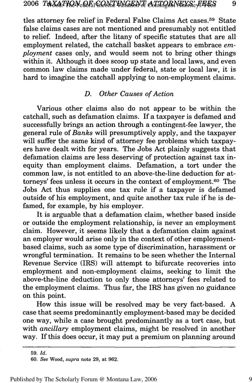 Indeed, after the litany of specific statutes that are all employment related, the catchall basket appears to embrace employment cases only, and would seem not to bring other things within it.