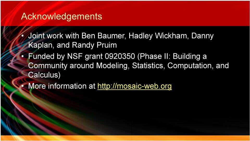 (Phase II: Building a Community around Modeling, Statistics,
