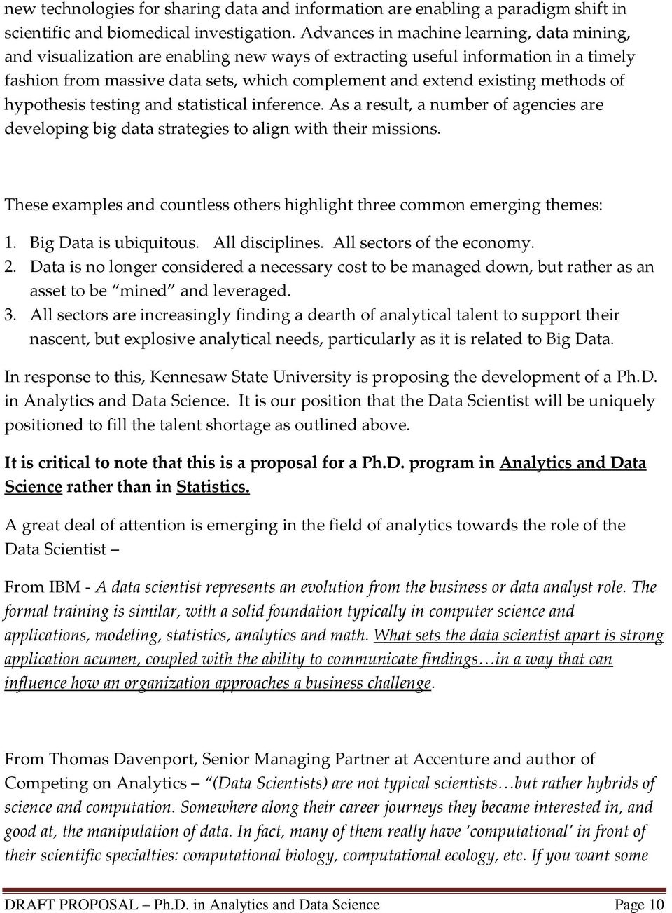 methods of hypothesis testing and statistical inference. As a result, a number of agencies are developing big data strategies to align with their missions.