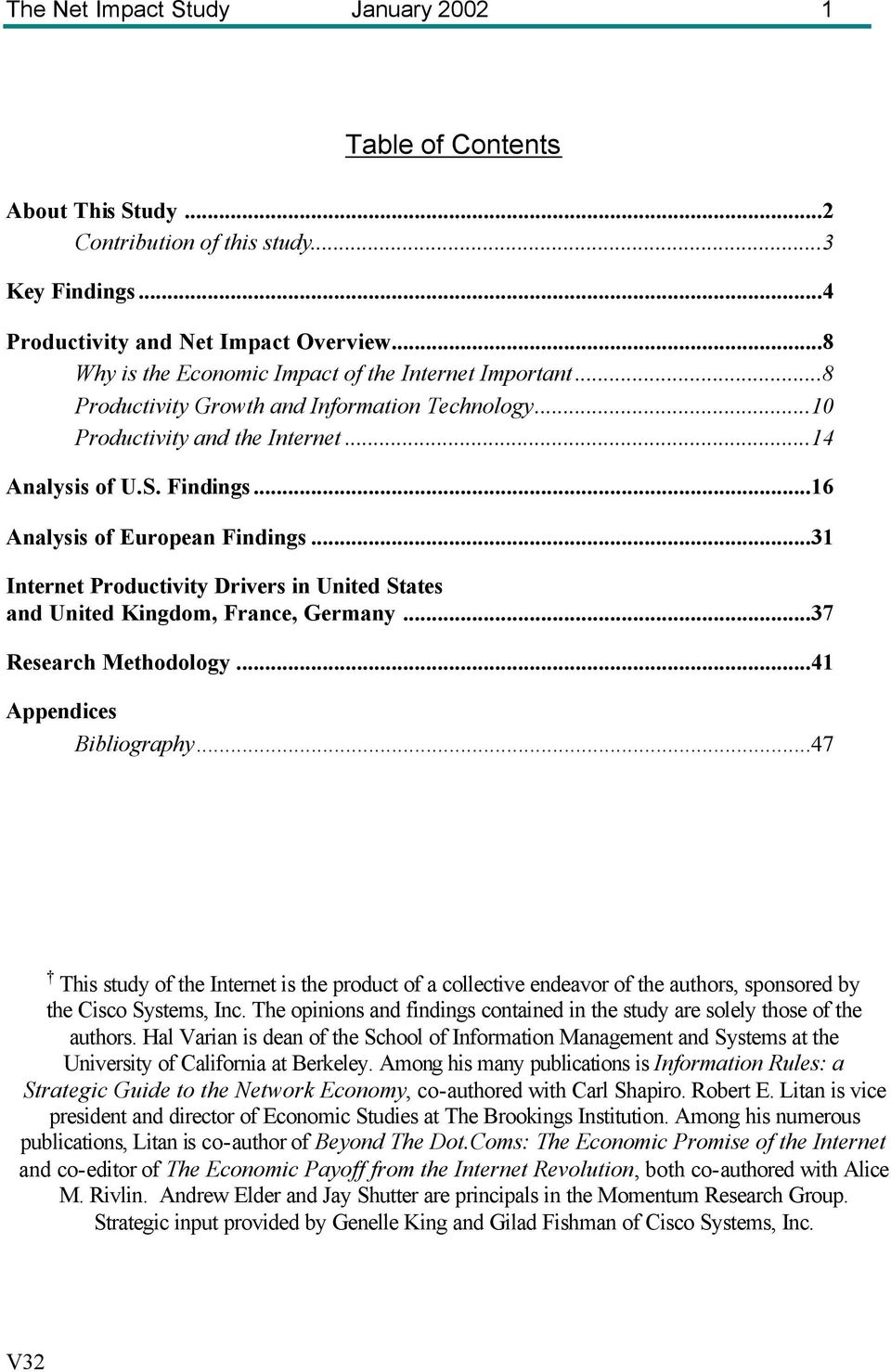 ..16 Analysis of European Findings...31 Internet Productivity Drivers in United States and United Kingdom, France, Germany...37 Research Methodology...41 Appendices Bibliography.