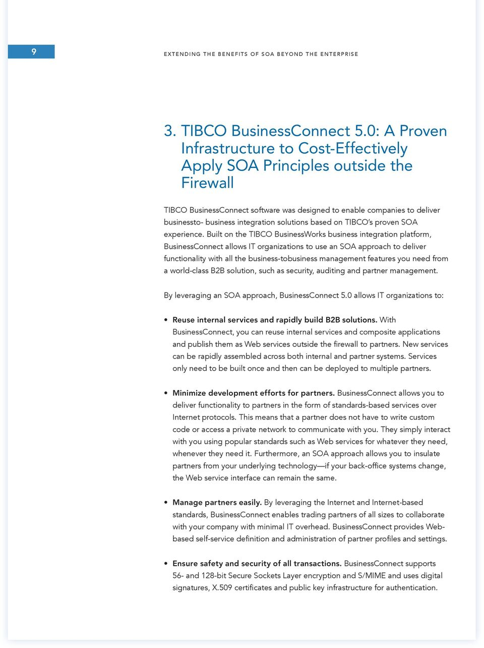 solutions based on TIBCO s proven SOA experience.