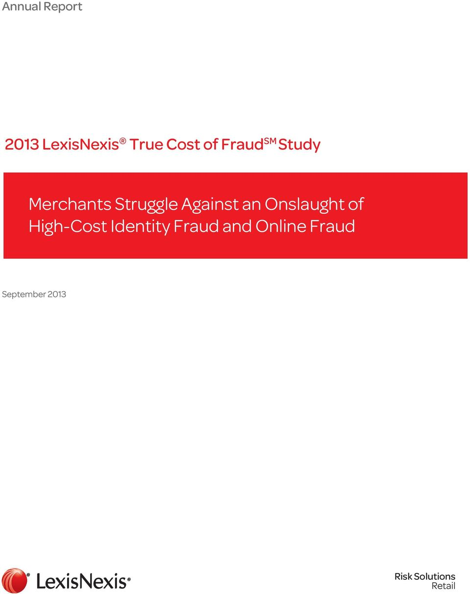 Onslaught of High-Cost Identity Fraud and